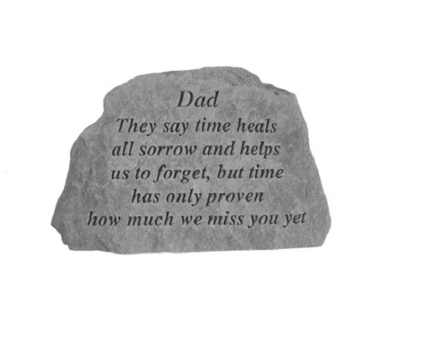 Dad: They say time heals all Plaque