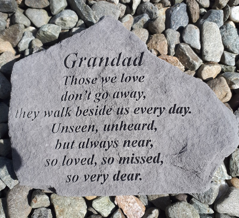 Grandad - Those we love don't go away,